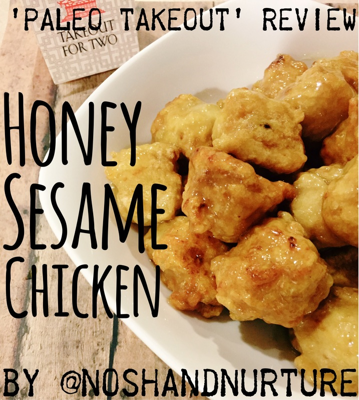 Paleo Takeout Review | Honey Sesame Chicken | by Nosh and Nurture